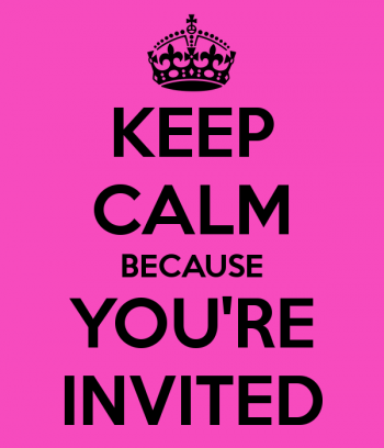 keep-calm-because-you-re-invited-22